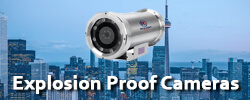 Explosion Proof Cameras - Revlight Security